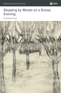 Cover image of Stopping by Woods on a Snowy Evening eNotes Reading Response Prompts