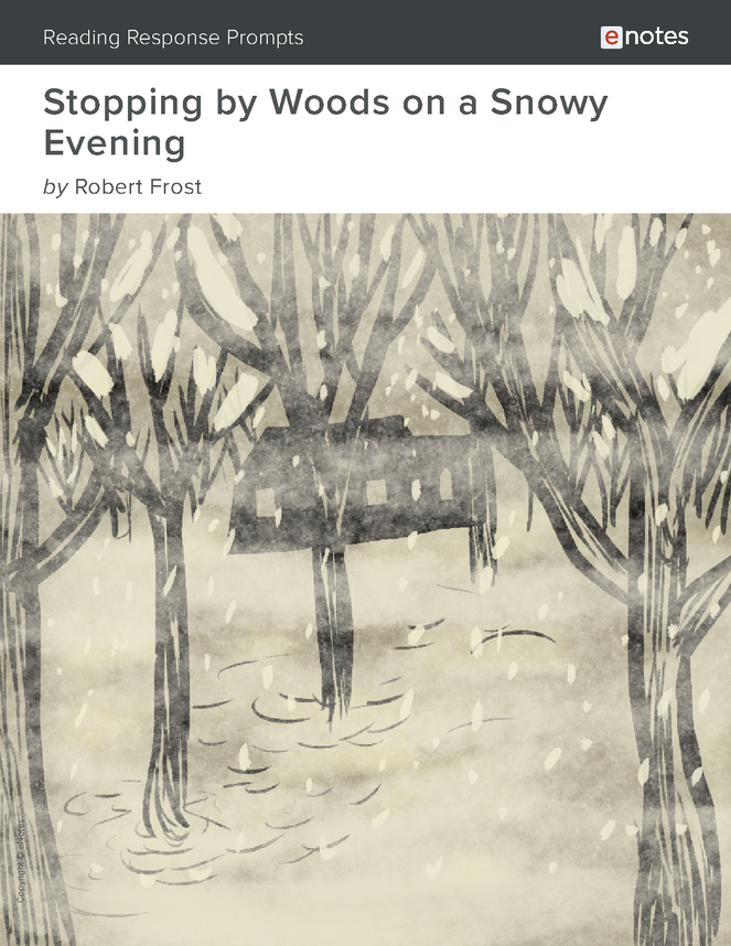stopping by woods on a snowy evening enotes reading response prompts preview image 1