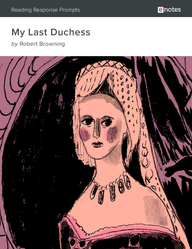 my last duchess enotes reading response prompts preview image 1