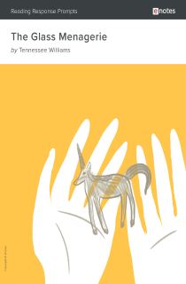 Cover image of The Glass Menagerie eNotes Reading Response Prompts