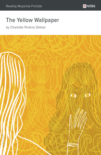 Cover image of The Yellow Wallpaper eNotes Reading Response Prompts