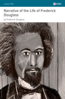 Cover image of Narrative of the Life of Frederick Douglass eNotes Lesson Plan