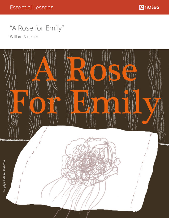 a rose for emily enotes essential lessons preview image 1